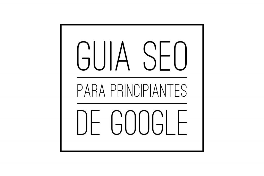 Guia seo para principiantes de google